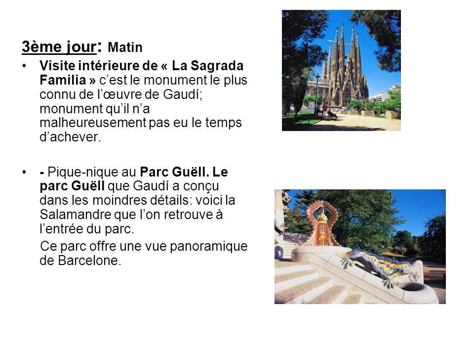 3ème jour : Matin Visite intérieure de « La Sagrada Familia » cest le monument le plus connu de lœuvre de Gaudí; monument quil na malheureusement pas