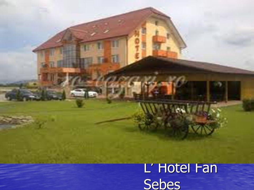 L Hotel Fan Sebes
