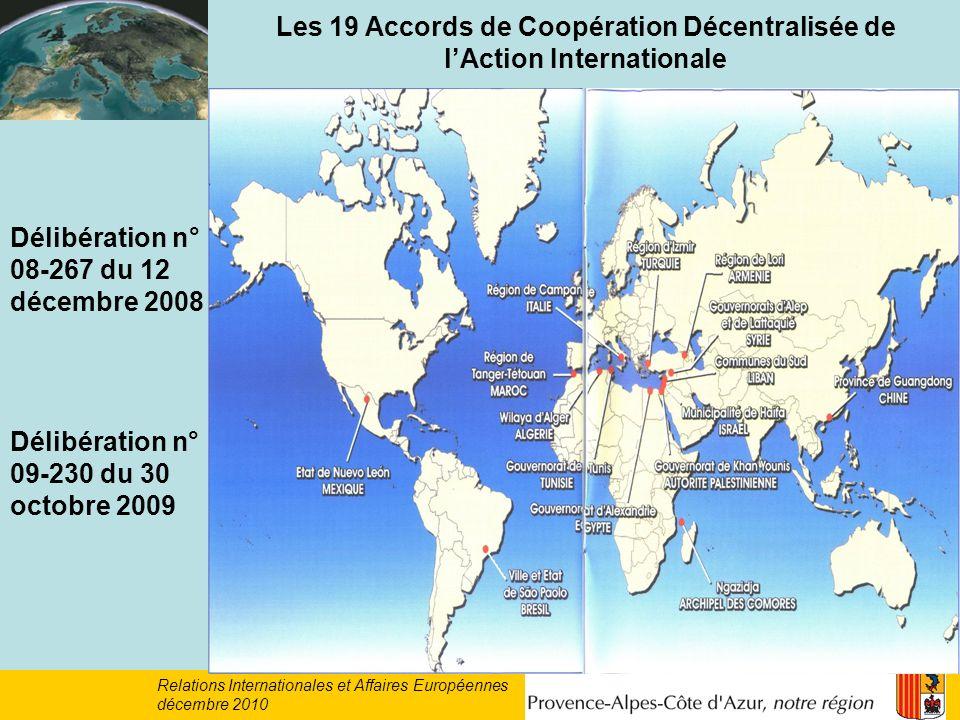 Les 19 Accords de Coopération Décentralisée de lAction Internationale Délibération n° 08-267 du 12 décembre 2008 Relations Internationales et Affaires Européennes décembre 2010 Délibération n° 09-230 du 30 octobre 2009