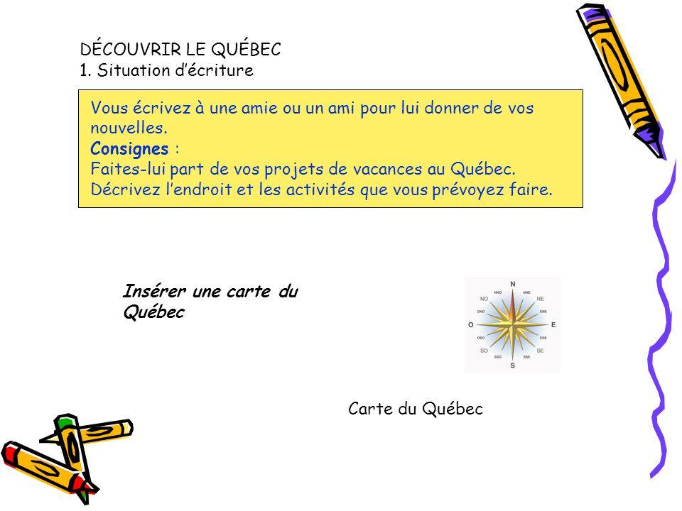 DÉCOUVRIR LE QUÉBEC 1.