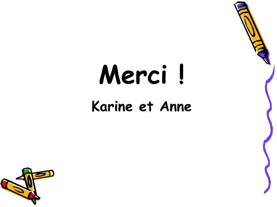 Merci ! Karine et Anne