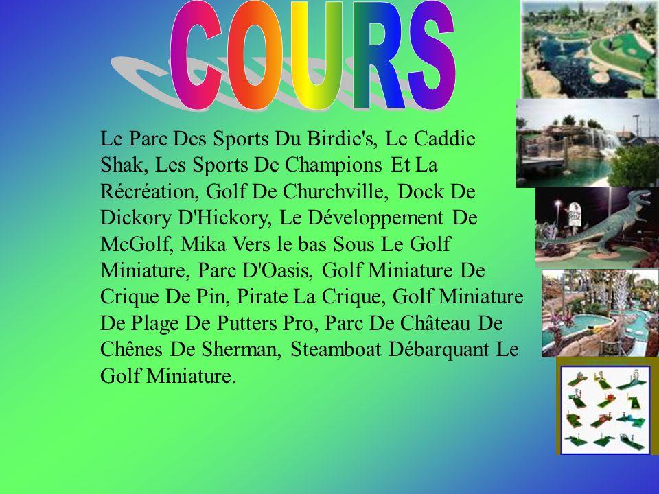 Le Parc Des Sports Du Birdie's, Le Caddie Shak, Les Sports De Champions Et La Récréation, Golf De Churchville, Dock De Dickory D'Hickory, Le Développe