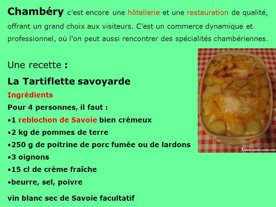 Chambéry cest encore une hôtellerie et une restauration de qualité, offrant un grand choix aux visiteurs. C'est un commerce dynamique et professionnel