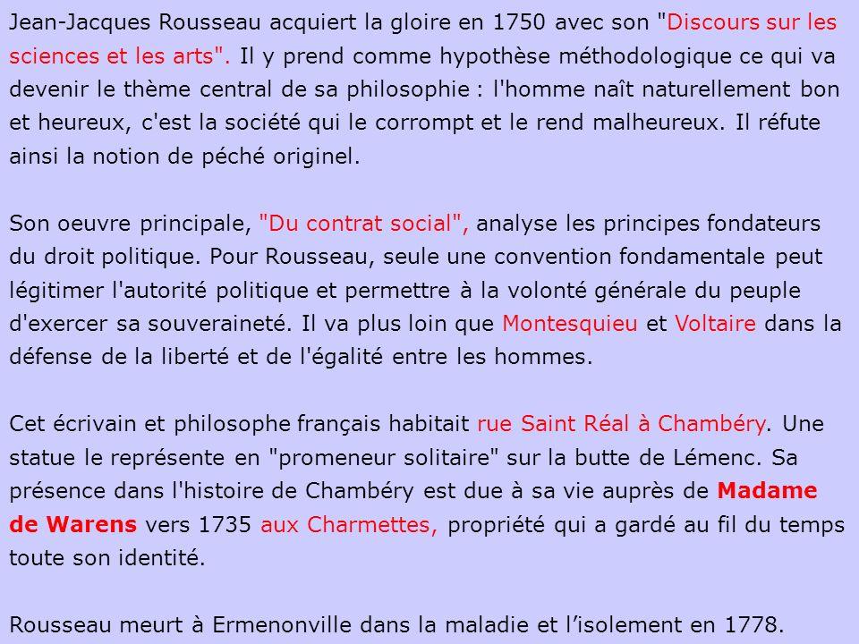 Jean-Jacques Rousseau acquiert la gloire en 1750 avec son