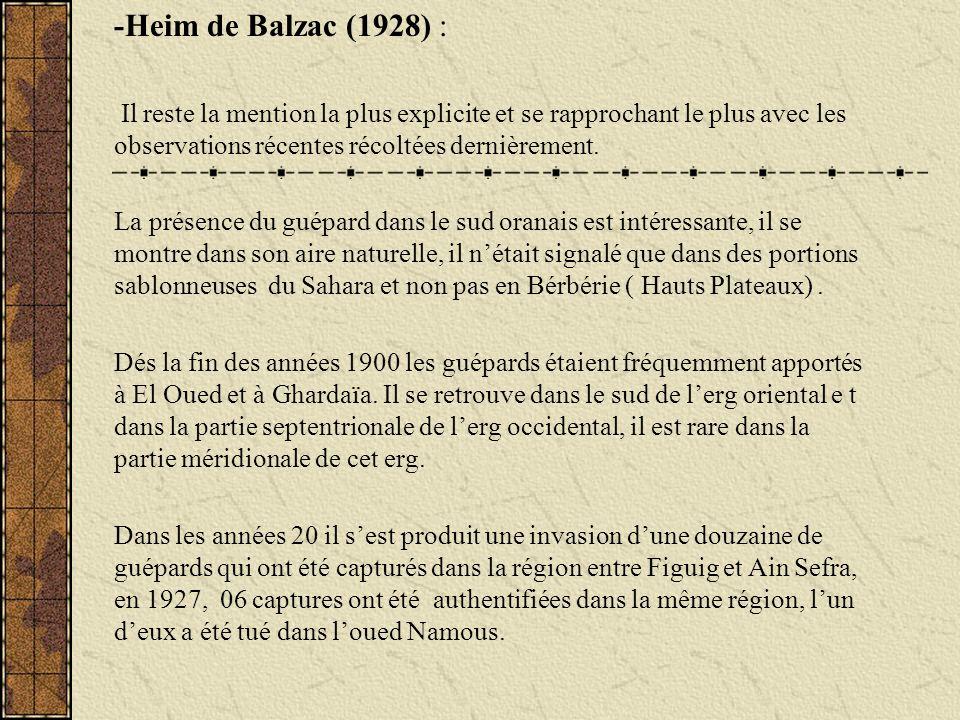 -Heim de Balzac (1928) : Il reste la mention la plus explicite et se rapprochant le plus avec les observations récentes récoltées dernièrement. La pré