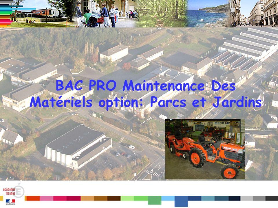 Titre BAC PRO Maintenance Des Matériels option: Parcs et Jardins