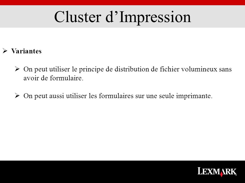 Variantes On peut utiliser le principe de distribution de fichier volumineux sans avoir de formulaire. On peut aussi utiliser les formulaires sur une