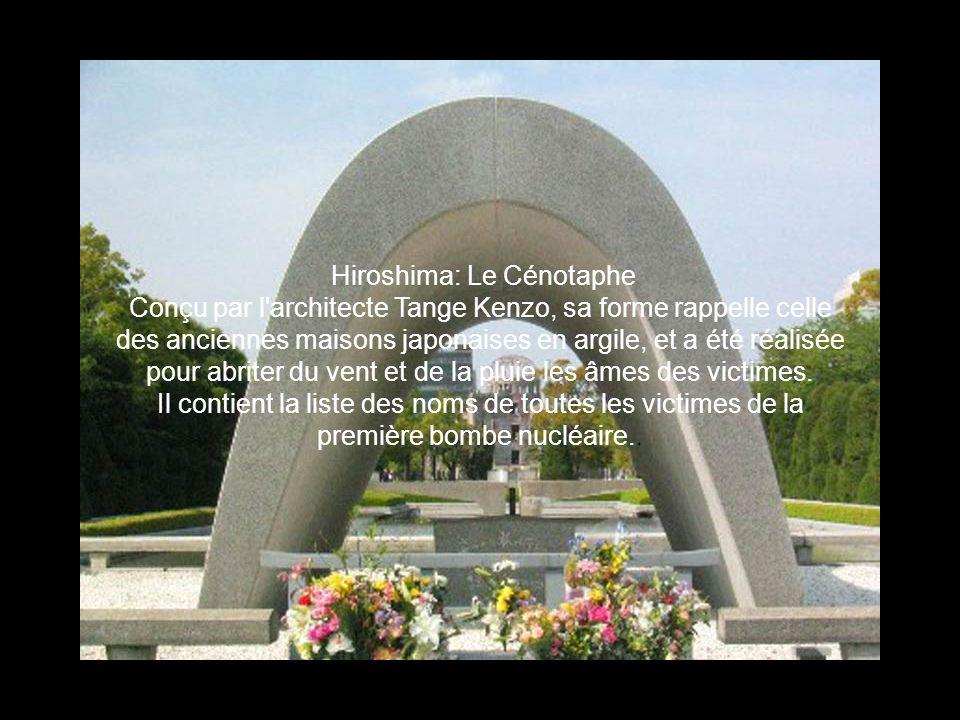 Hiroshima: Le Cénotaphe Conçu par l'architecte Tange Kenzo, sa forme rappelle celle des anciennes maisons japonaises en argile, et a été réalisée pour