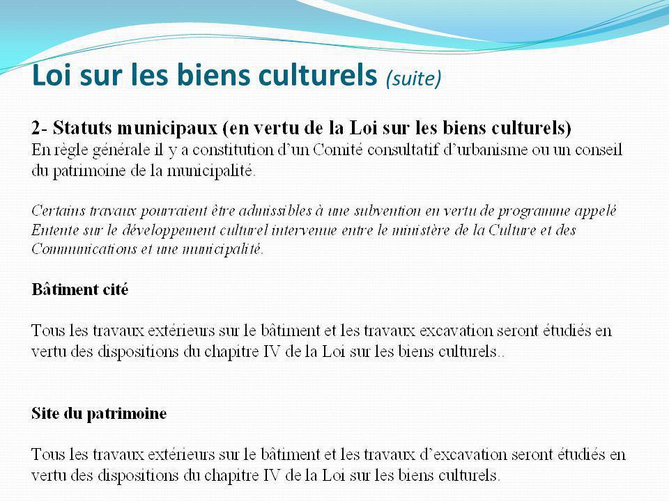 Loi sur les biens culturels (suite)