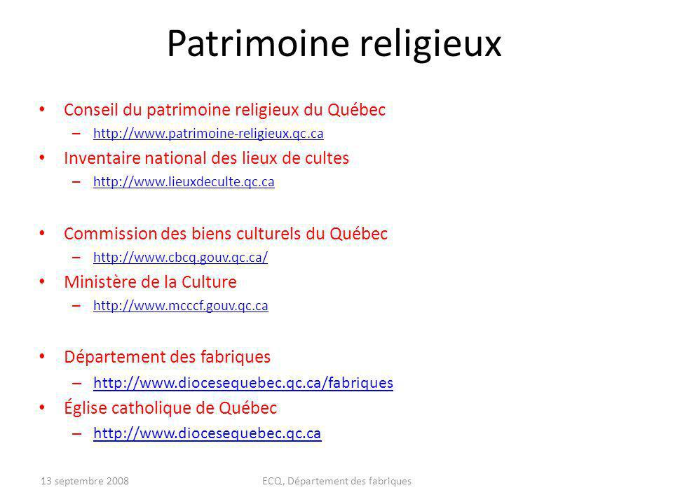 Patrimoine religieux Conseil du patrimoine religieux du Québec – http://www.patrimoine-religieux.qc.ca http://www.patrimoine-religieux.qc.ca Inventair