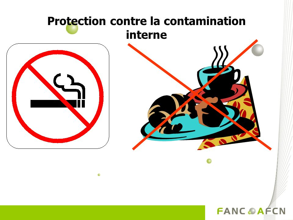 Protection contre la contamination interne