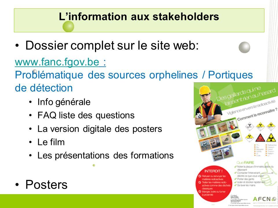 Dossier complet sur le site web: www.fanc.fgov.bewww.fanc.fgov.be : Problématique des sources orphelines / Portiques de détection Info générale FAQ li