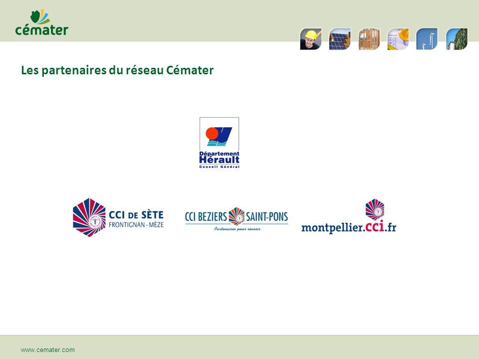 Les partenaires du réseau Cémater www.cemater.com