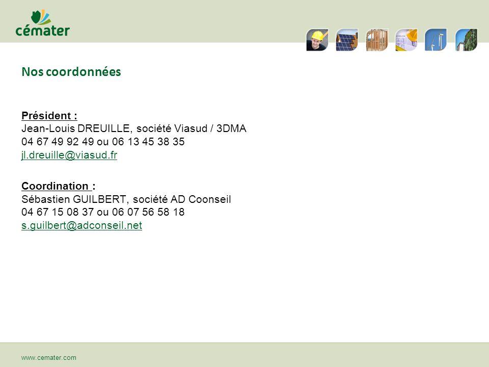 Nos coordonnées Président : Jean-Louis DREUILLE, société Viasud / 3DMA 04 67 49 92 49 ou 06 13 45 38 35 jl.dreuille@viasud.fr jl.dreuille@viasud.fr Co