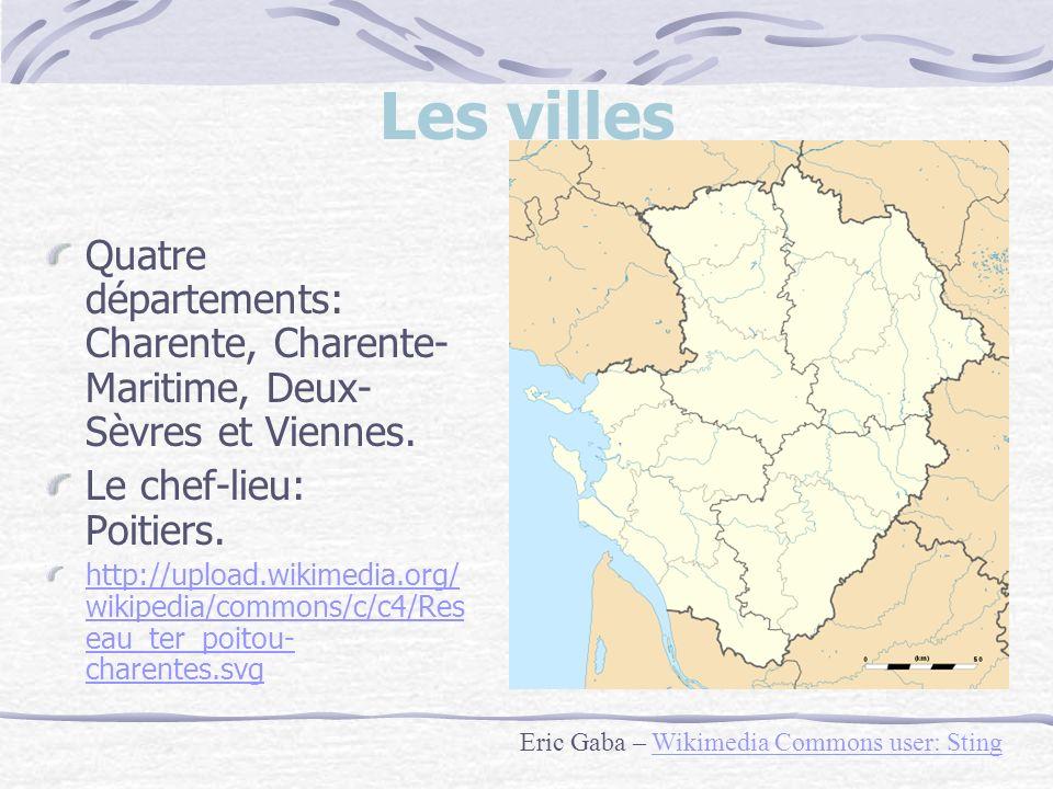 Les villes Quatre départements: Charente, Charente- Maritime, Deux- Sèvres et Viennes.