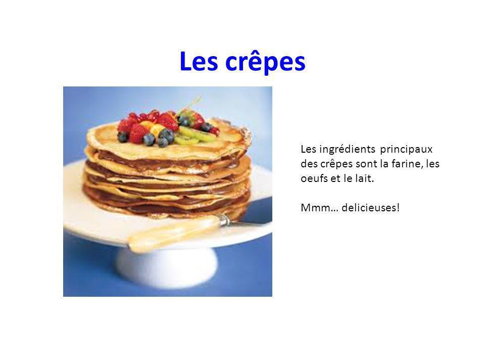Les ingrédients principaux des crêpes sont la farine, les oeufs et le lait.