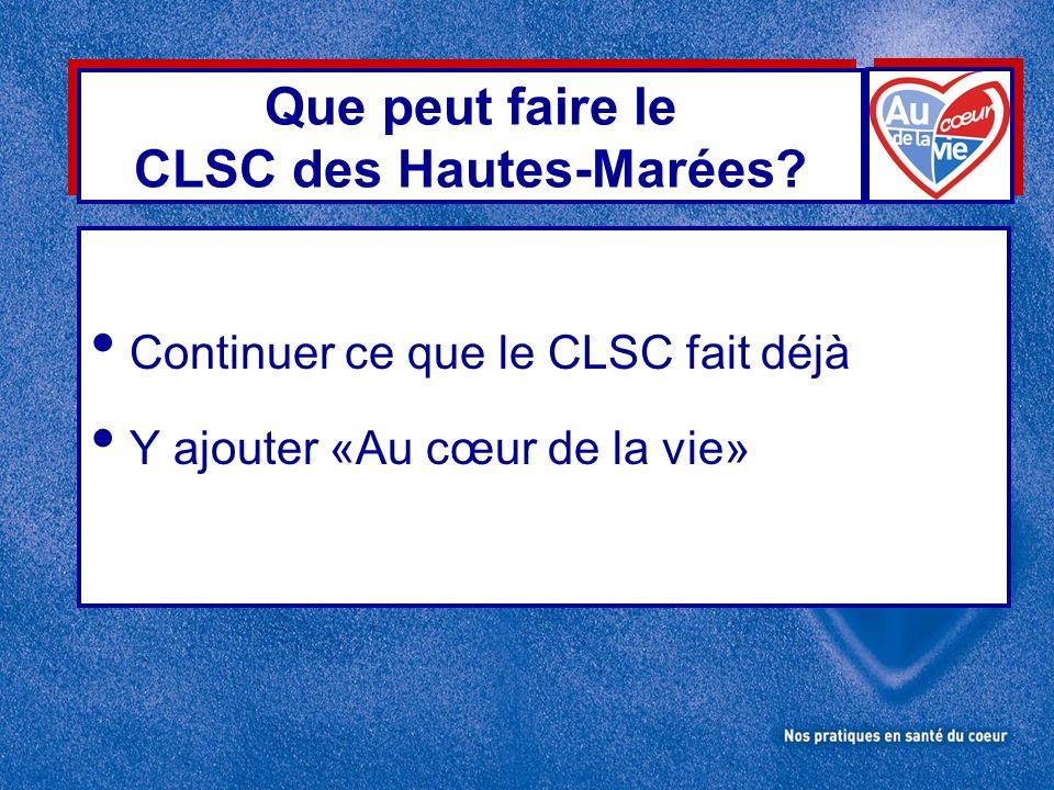 Que peut faire le CLSC des Hautes-Marées.