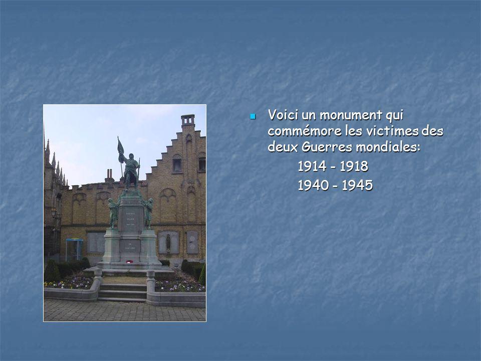 Voici un monument qui commémore les victimes des deux Guerres mondiales: Voici un monument qui commémore les victimes des deux Guerres mondiales: 1914