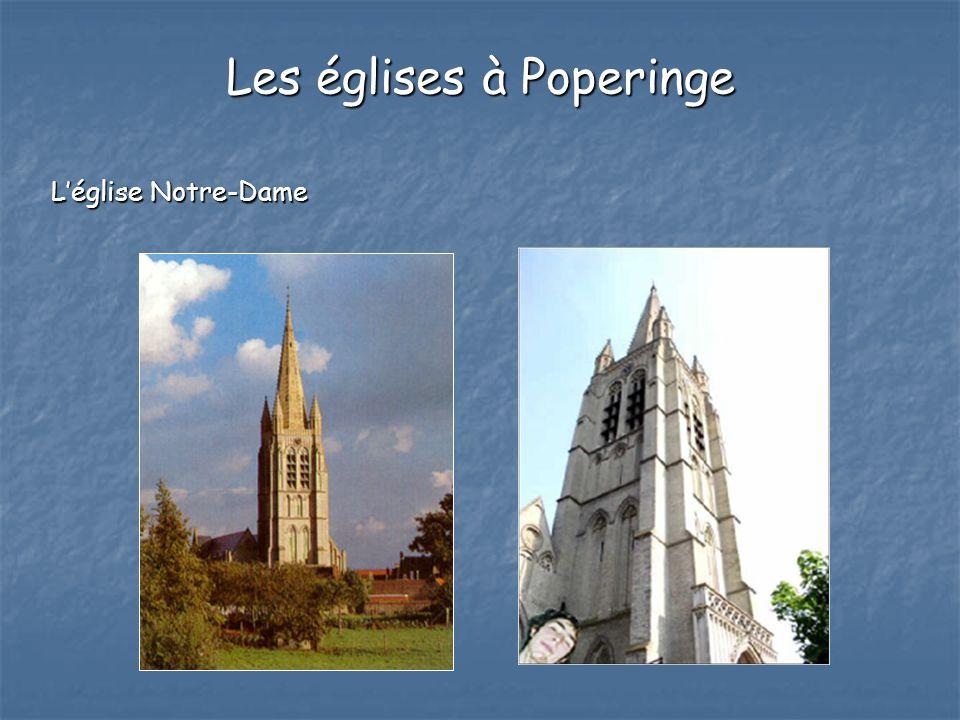 Léglise Notre-Dame Les églises à Poperinge