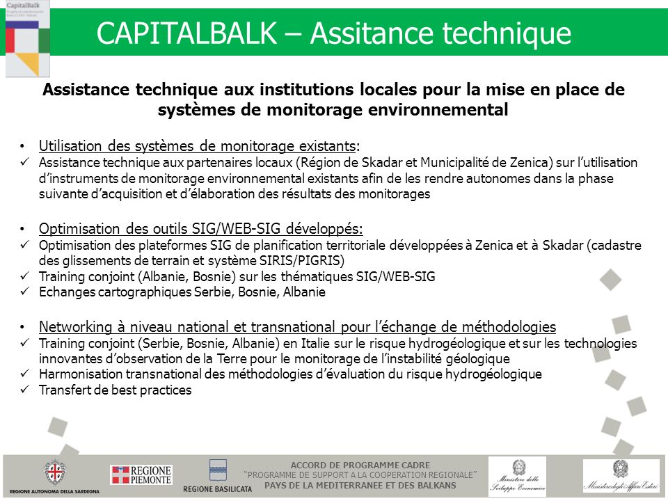 CAPITALBALK – Assitance technique Assistance technique aux institutions locales pour la mise en place de systèmes de monitorage environnemental Utilis