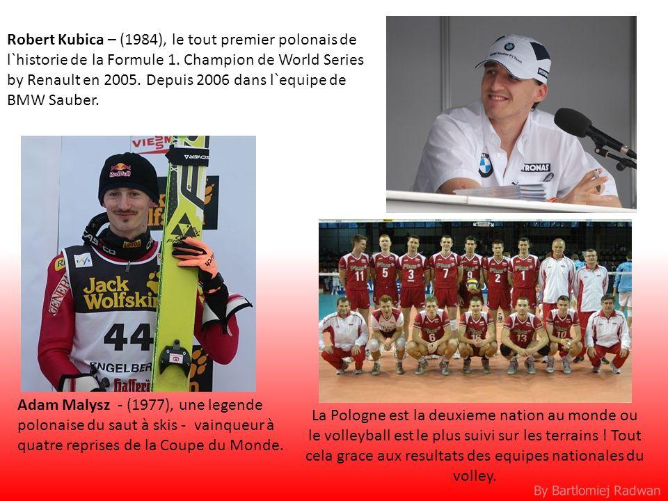 By Bartlomiej Radwan Robert Kubica – (1984), le tout premier polonais de l`historie de la Formule 1. Champion de World Series by Renault en 2005. Depu