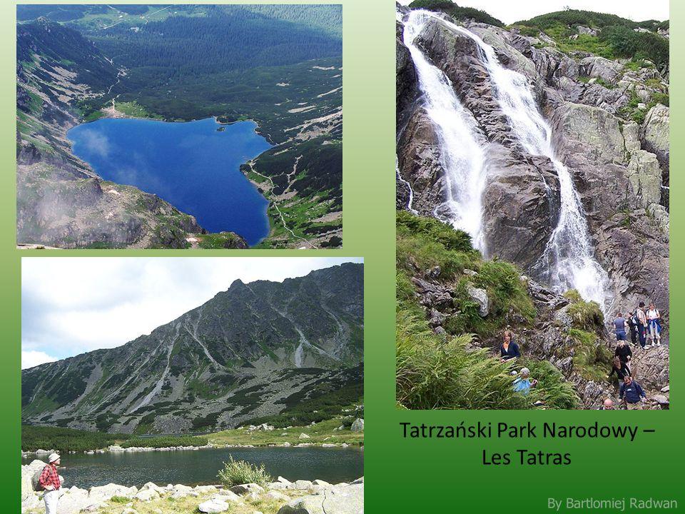 By Bartlomiej Radwan Tatrzański Park Narodowy – Les Tatras