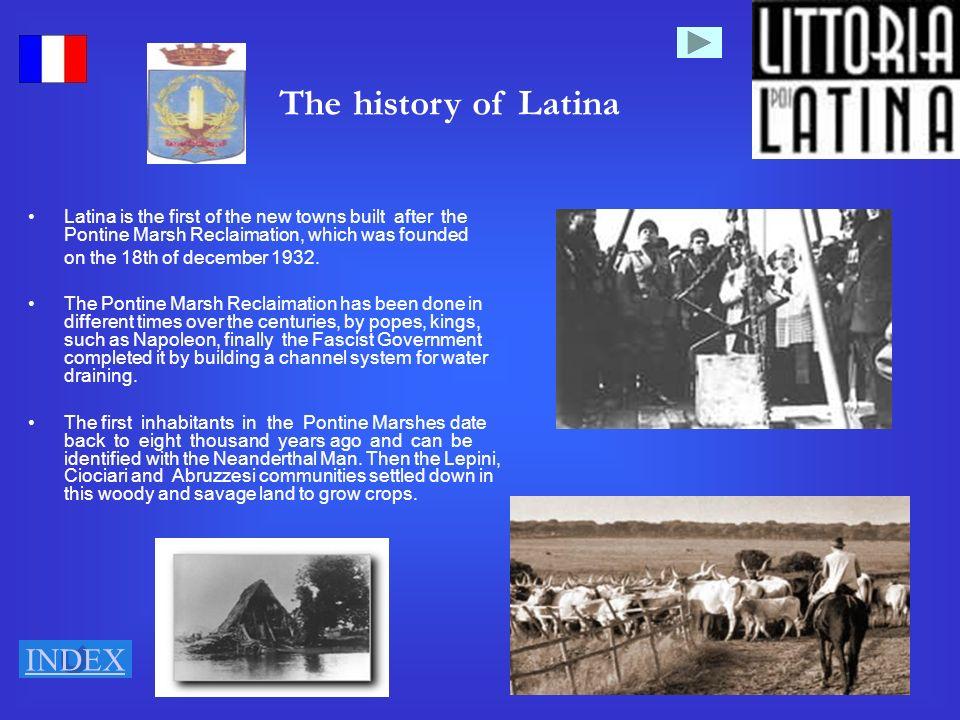 9 lhistoire de Littoria-Latina a été caractérisée par limmigration, le travail dur et le fléau de la malaria.