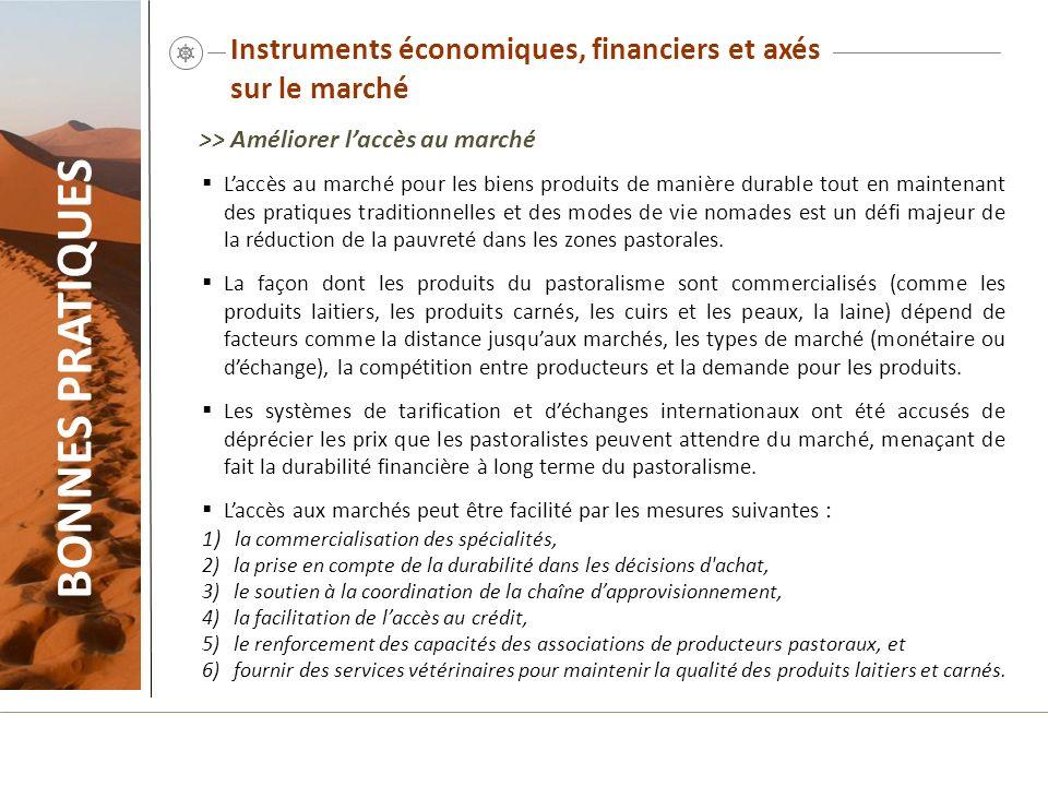 Instruments économiques, financiers et axés sur le marché Laccès au marché pour les biens produits de manière durable tout en maintenant des pratiques