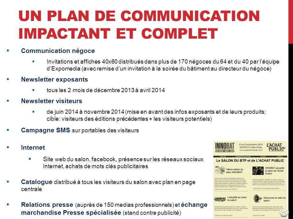 UN PLAN DE COMMUNICATION IMPACTANT ET COMPLET Communication négoce Invitations et affiches 40x60 distribués dans plus de 170 négoces du 64 et du 40 pa