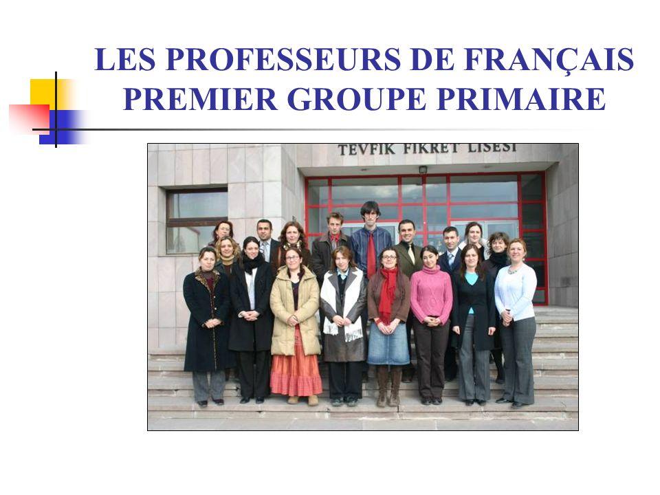 LES PROFESSEURS DE FRANÇAIS PREMIER GROUPE PRIMAIRE