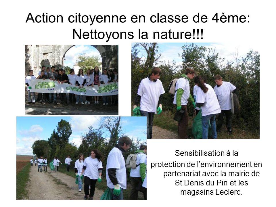 Action citoyenne en classe de 4ème: Nettoyons la nature!!! Sensibilisation à la protection de lenvironnement en partenariat avec la mairie de St Denis