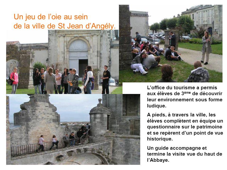 Un jeu de loie au sein de la ville de St Jean dAngély. Loffice du tourisme a permis aux élèves de 3 ème de découvrir leur environnement sous forme lud