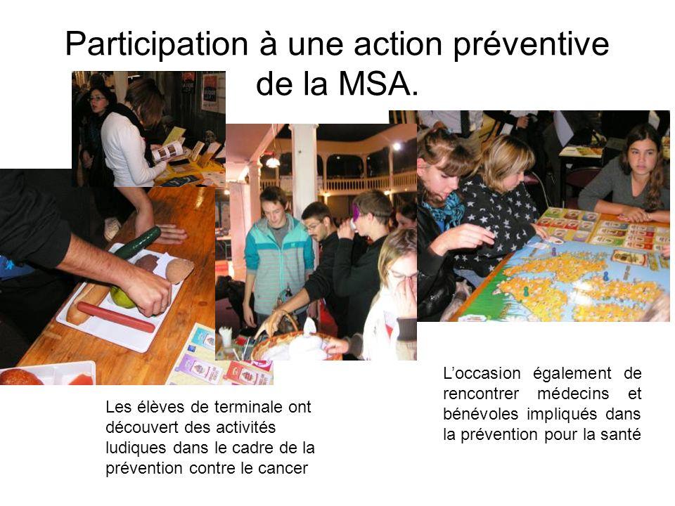 Participation à une action préventive de la MSA. Les élèves de terminale ont découvert des activités ludiques dans le cadre de la prévention contre le