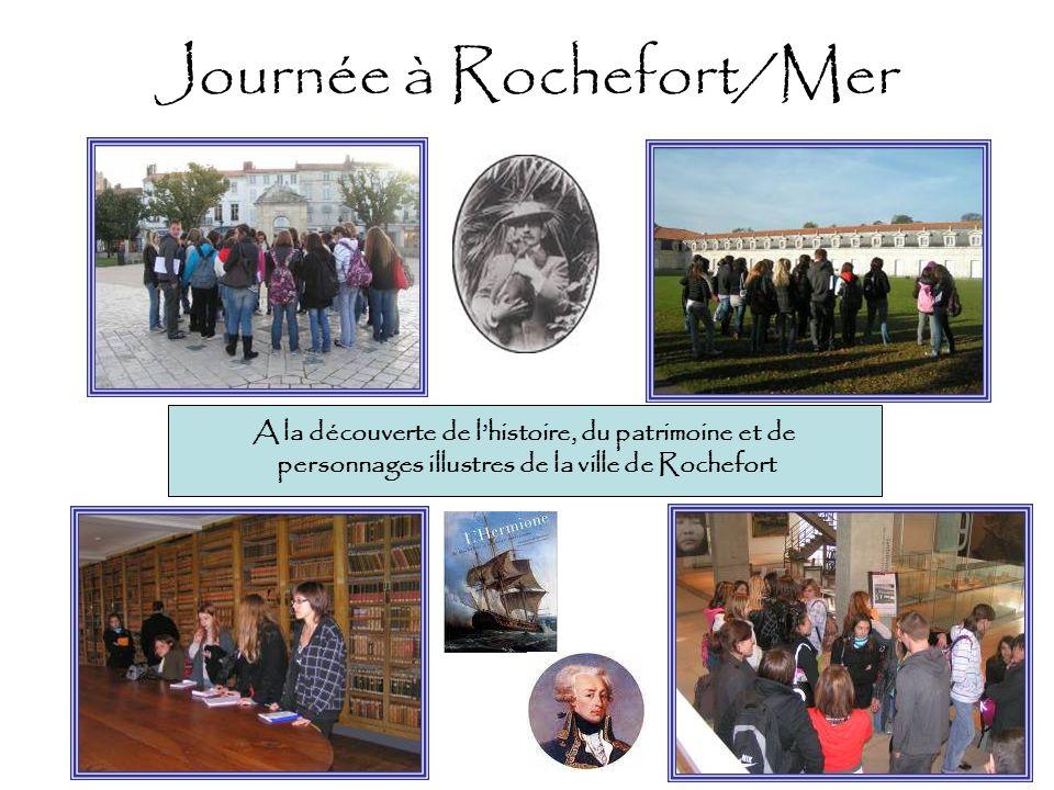 Journée à Rochefort/Mer A la découverte de lhistoire, du patrimoine et de personnages illustres de la ville de Rochefort