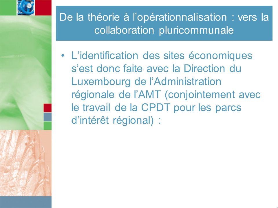 Lidentification des sites économiques sest donc faite avec la Direction du Luxembourg de lAdministration régionale de lAMT (conjointement avec le trav