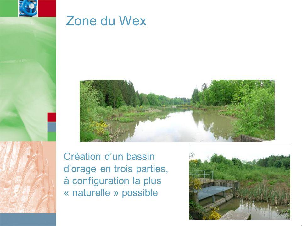 Zone du Wex Création dun bassin dorage en trois parties, à configuration la plus « naturelle » possible
