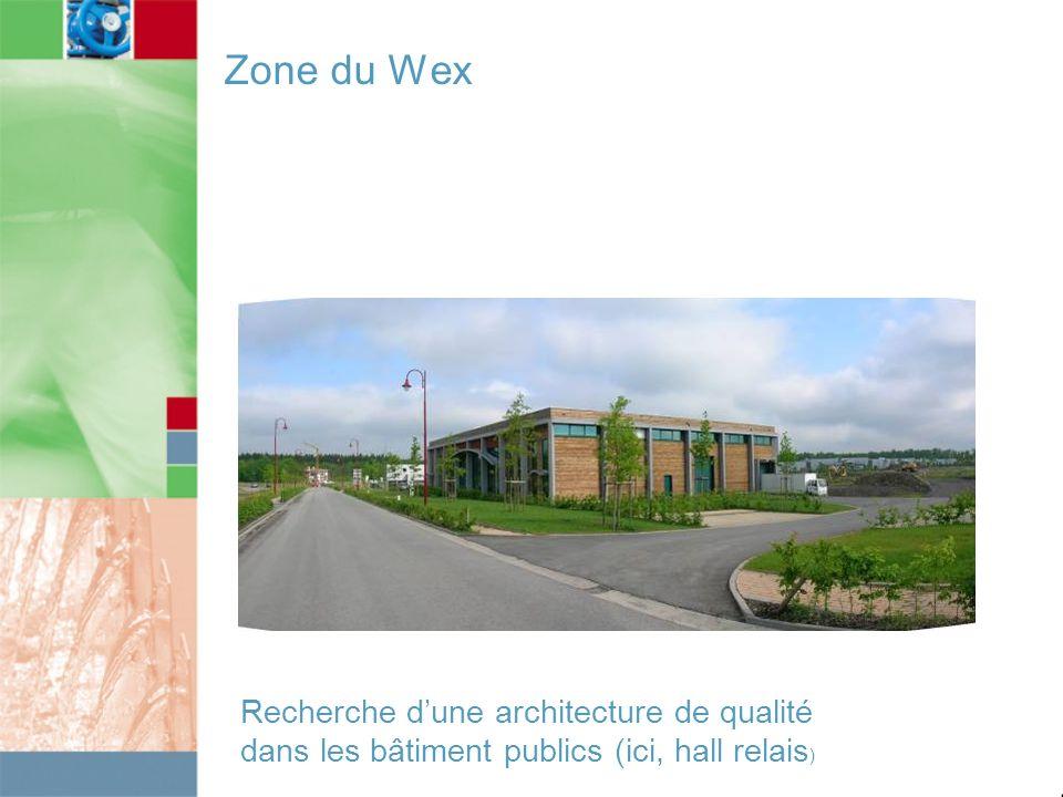 Zone du Wex Recherche dune architecture de qualité dans les bâtiment publics (ici, hall relais )