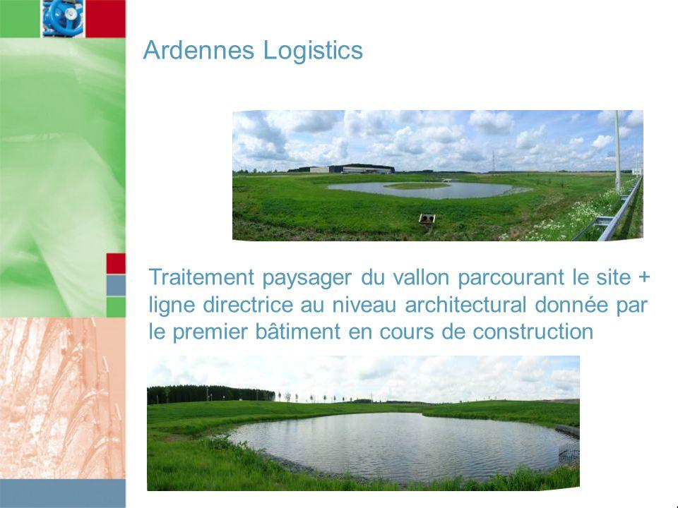 Ardennes Logistics Traitement paysager du vallon parcourant le site + ligne directrice au niveau architectural donnée par le premier bâtiment en cours