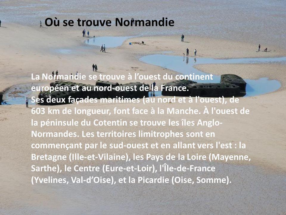 La Normandie se trouve à louest du continent européen et au nord-ouest de la France. Ses deux façades maritimes (au nord et à l'ouest), de 603 km de l