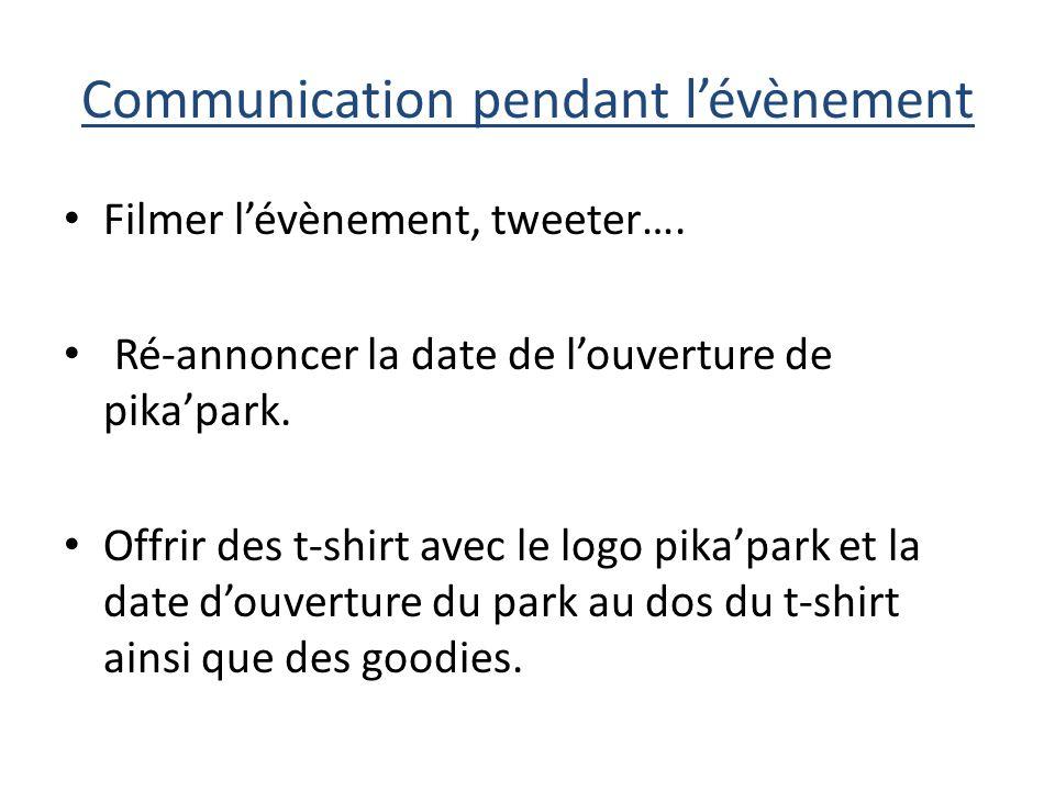 Communication pendant lévènement Filmer lévènement, tweeter….