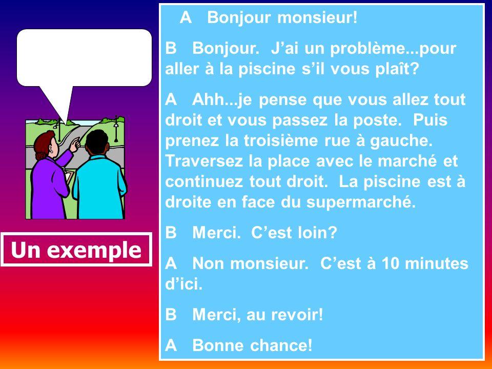 Imaginez un dialogue. A Bonjour monsieur. B Bonjour.
