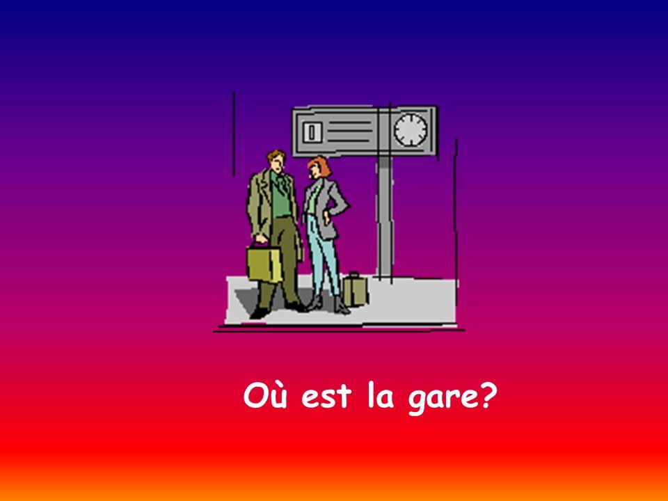 Où est la gare?