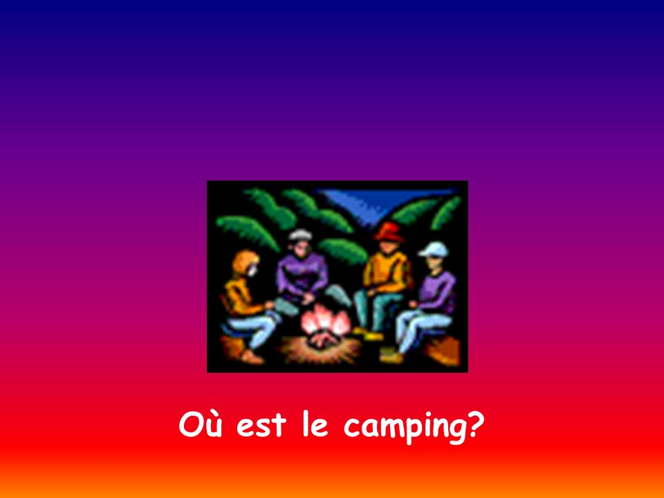 Où est le camping