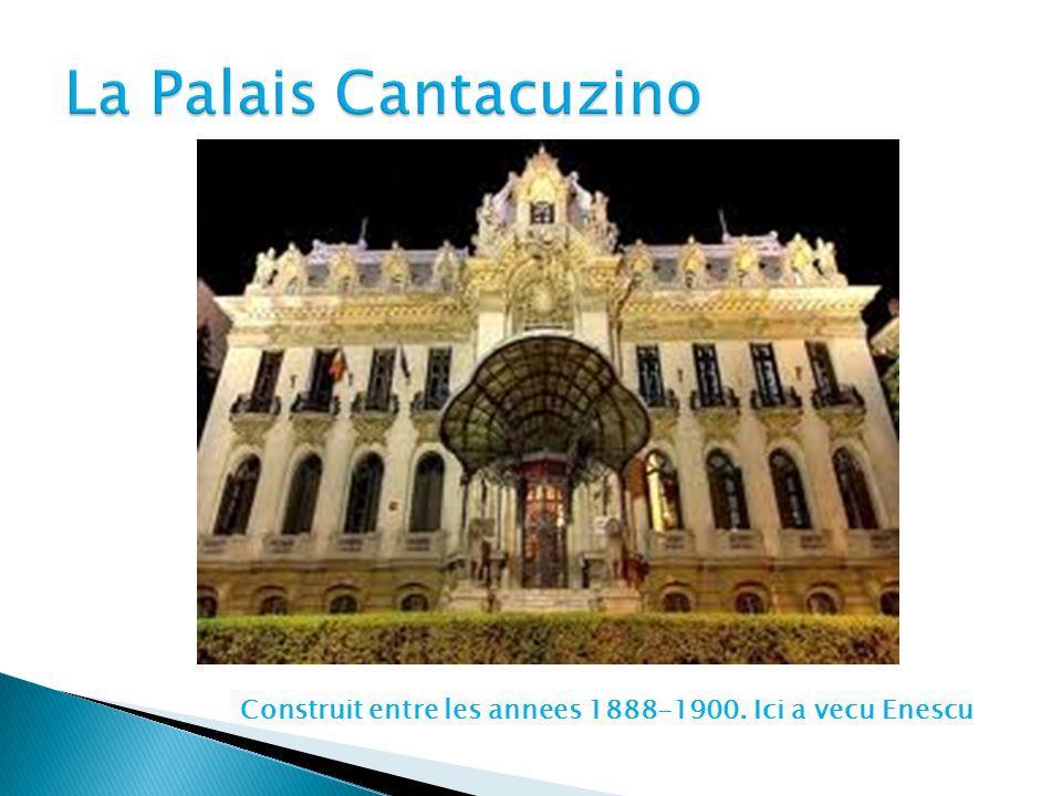 Construit entre les annees 1888-1900. Ici a vecu Enescu