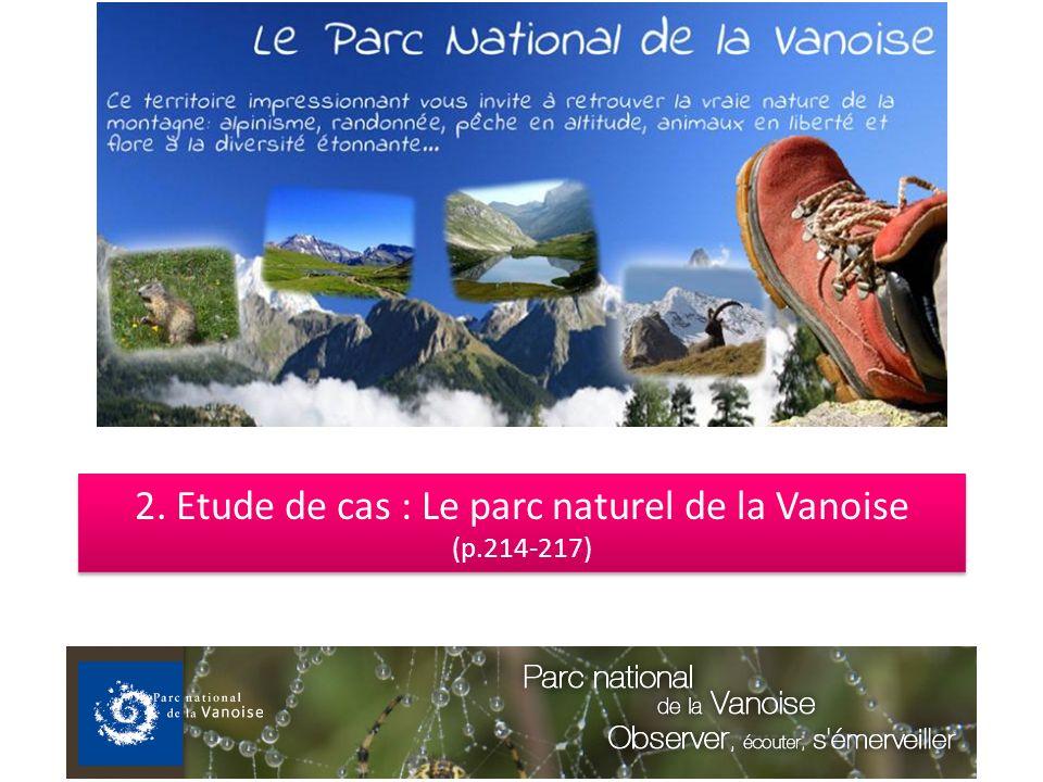 2. Etude de cas : Le parc naturel de la Vanoise (p.214-217)