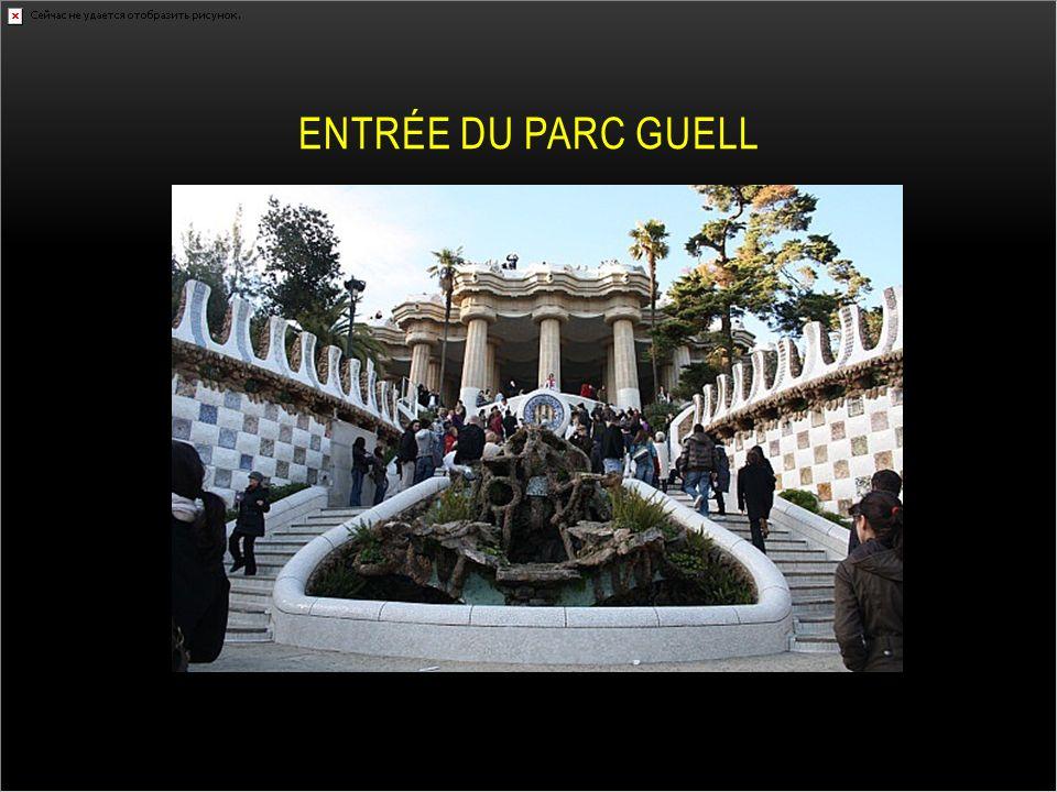 ENTRÉE DU PARC GUELL