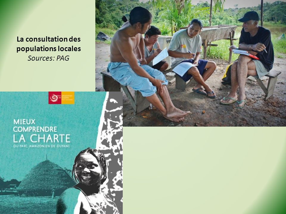 La consultation des populations locales Sources: PAG