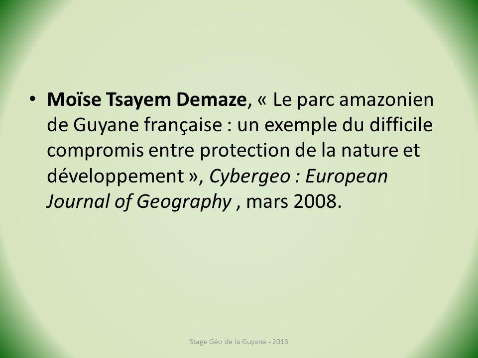 Moïse Tsayem Demaze, « Le parc amazonien de Guyane française : un exemple du difficile compromis entre protection de la nature et développement », Cyb