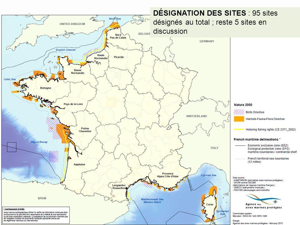 DÉSIGNATION DES SITES : 95 sites désignés au total ; reste 5 sites en discussion