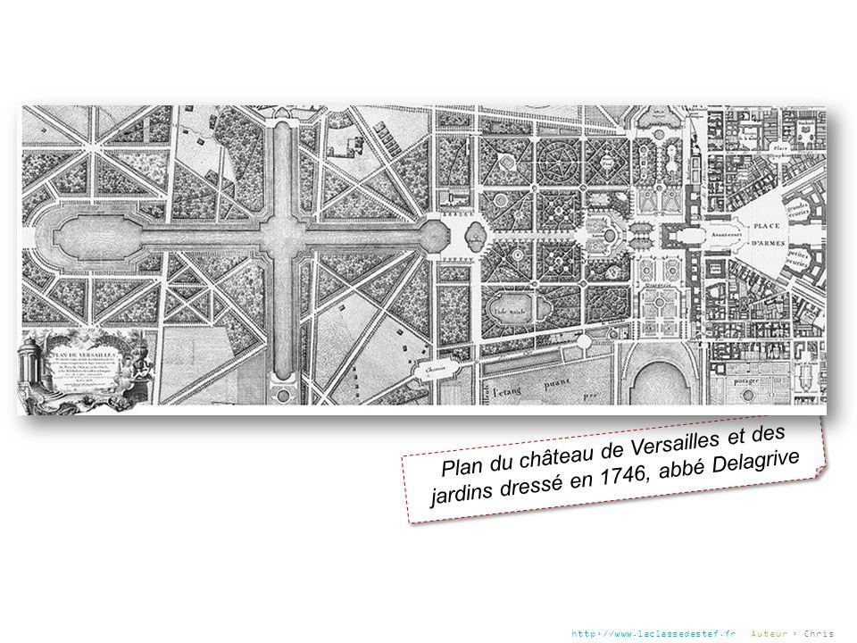 Plan du château de Versailles et des jardins dressé en 1746, abbé Delagrive http://www.laclassedestef.fr Auteur : Chris